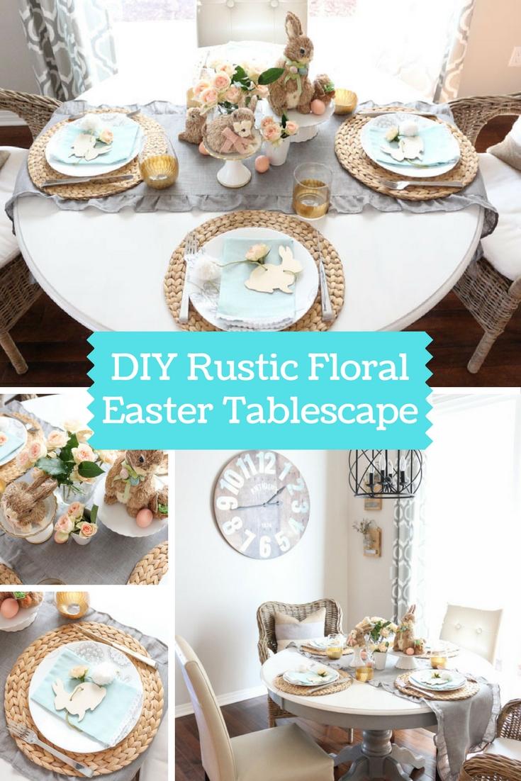 DIY Rustic Floral Easter Tablescape