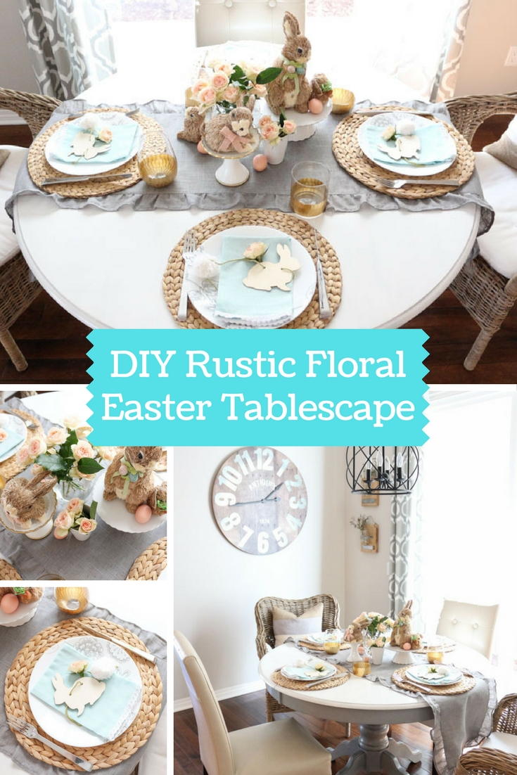 DIY Rustic Floral Easter Tablescape